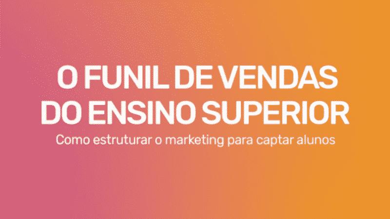 E-book Funil de Vendas do Ensino Superior